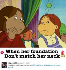 Funny Arthur Memes - the arthurmemes that perfectly capture black women beauty struggles