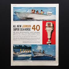 1960 johnson outboard motor super sea horse vintage print ad large