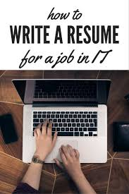 how to write an it resume 1066 best profilia cv resumes tips advice interesting what to include on your resume to get an it job