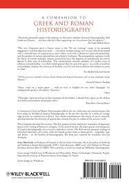 writing a historiography paper a companion to greek roman historiography blackwell companions to a companion to greek roman historiography blackwell companions to the ancient world amazon co uk john marincola 9781444339239 books