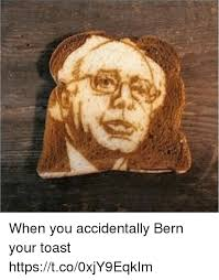 Toast Meme - when you accidentally bern your toast httpstco0xjy9eqkim toast