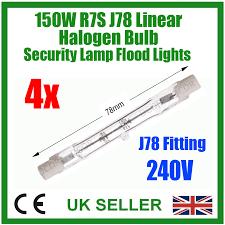 4x 150w double ended r7s j78 r7 linear halogen bulbs security