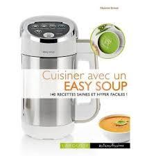 machine a cuisiner cuisiner avec un soup maker 140 recettes saines et hyper faciles
