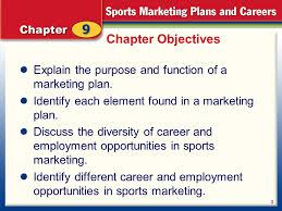 the marketing plan sports marketing careers 2 chapter objectives