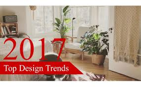 what are the 2017 2018 interior design trends