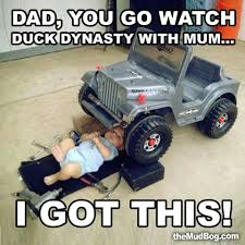 jeep memes doll is grease auto mechanic under jeep repairing auto dad you go