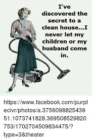 House Cleaning Memes - clean house meme 100 images when you re cleaning your house