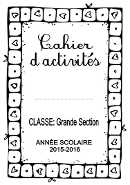 Cahiers pages de garde  Objectif MaternelleObjectif Maternelle
