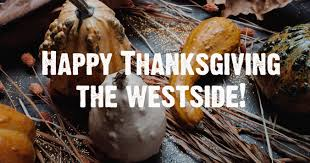 happy thanksgiving from the westside great westside
