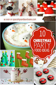 10 christmas party food ideas spaceships and laser beams