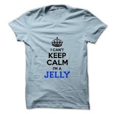 Totes Jelly Meme - jelly t shirts sweatshirts hoodies meaning sweaters