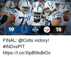 Indianapolis Colts Memes - ilr 23 inal 1915 preseason steelers final victory indvspit
