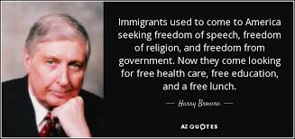 Seeking Free Harry Browne Quote Immigrants Used To Come To America Seeking