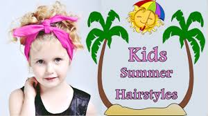 20 cute summer hairstyles for kids with short curly medium long