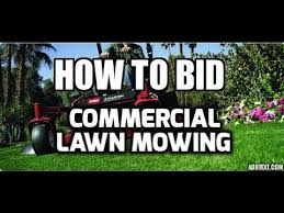 to bid how to bid commercial lawn mowing