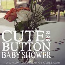 as a button baby shower decorations as a button baby shower diy budget baby shower ideas