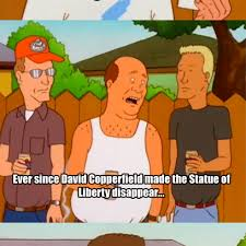 King Of The Hill Meme - hank hill shames david copperfield and his voodoo magic on the