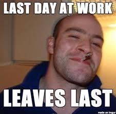Coworker Meme - good guy ex coworker meme on imgur