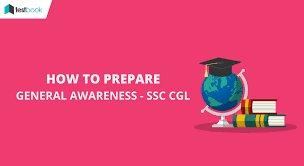how to prepare general awareness for ssc cgl 2017 testbook blog
