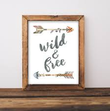 nursery printable wall art wild and free printable quote