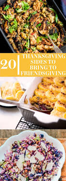 20 thanksgiving sides you can bring to friendsgiving healthy
