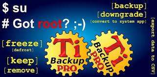 mybackup pro apk free titanium backup pro root v7 6 1 apk apknova