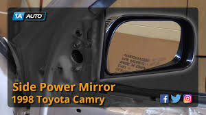 toyota side mirror replacement how to replace install side power mirror 97 01 toyota camry