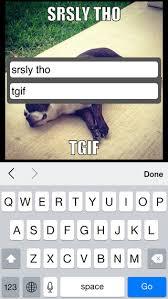 Text Meme Generator - text memes app image memes at relatably com