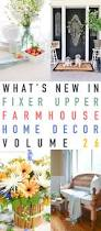 what u0027s new in fixer upper farmhouse home decor volume 26 the