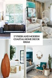 coastal home decor stores 17 fresh and modern coastal home d礬cor ideas shelterness