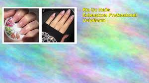 rio uv nails extensions professional uvlp6com youtube