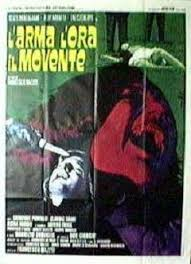 The Weapon ,the hour ,the motive (1972) L'arma, l'ora, il movente
