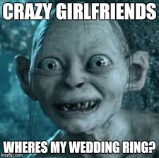 Wedding Ring Meme - gollum meme imgflip