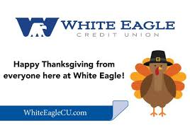 white eagle cu on we will be closed tomorrow for