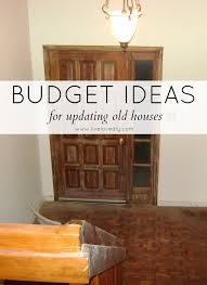 Decorating Homes On A Budget Budget Ideas For Updating Old Houses An Entire 1970 U0027s House