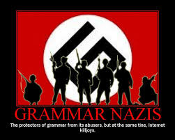 Grammer Nazi Meme - the scourge of anti intellectualism in america anti