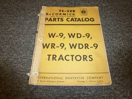 international harvester ih w9 wd9 wr9 wdr9 utility tractor parts