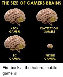 Pc Gamer Meme - the size of gamers brains ng xbox playstation gamers gamers pc phone