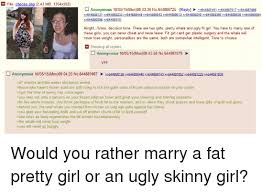 Scumbag Fat Girl Meme - 25 best memes about ugly skinny girl ugly skinny girl memes