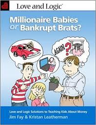 millionaire babies bankrupt brats love logic solutions
