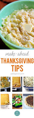make ahead thanksgiving recipes and meal plan add a pinch