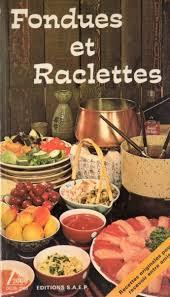 cours de cuisine par fondues et raclettes delta 2000 ed saep bibliothèque perso