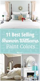 Paint Colors 2017 by 11 Best Selling Sherwin Williams Paint Colors Tip Junkie