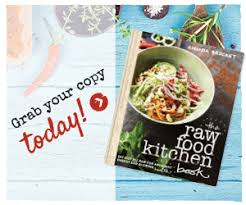 the raw food kitchen raw food recipes raw food diet raw food