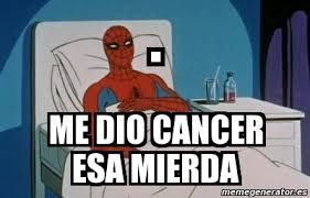 Spiderman Meme Cancer - memes de spiderman cancer memes pics 2018