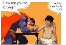Single Man Meme - superman vs single man