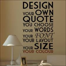 design online quotes extra large create your own custom wall quote design sticker