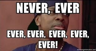 Friday Smokey Memes - never ever ever ever ever ever ever smokey friday meme