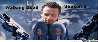 Walking Dead Memes Season 5 - walking dead season 5 by recyclebin meme center