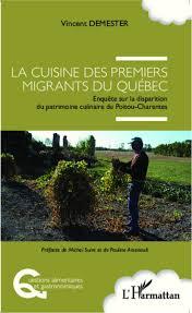 la cuisine de vincent cuisine des premiers migrants du québec enquête sur la disparition